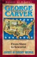 George Washington Carver : From Slave to Scientist