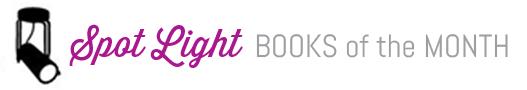 Spot Light Books of the Month - February 2016
