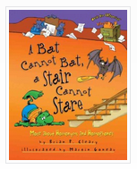 A Bat Cannot Bat...: More About Homonyms and Homophones