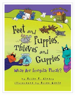 Feet and Puppies, ...: What Are Irregular Plurals?