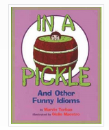 In a Pickle and Other Funny Idioms